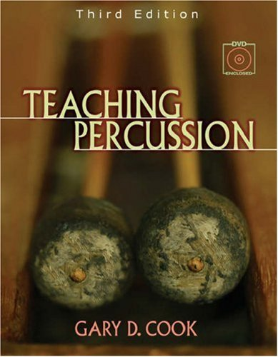 By Gary D. Cook - Teaching Percussion (with 2-DVD Set): 3rd (third) Edition