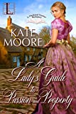 A Lady's Guide to Passion and Property (Husband Hunters)