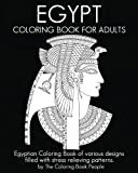 Egypt Coloring Book For Adults: Egyptian Coloring Book of various designs  filled with stress relieving patterns. (Coloring Books For Adults) (Volume 10)