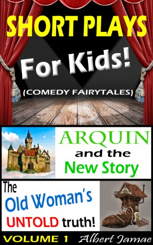 Short Plays for Kids - Comedy Fairytales (Short Plays For Kids compare prices)