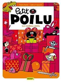 Petit Poilu, tome 6 : Le cadeau poilu par Fraipont