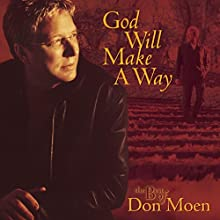 God Will Make a Way: The Best of Don Moen (CD/DVD)