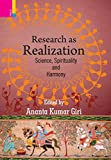 img - for Research as Realization: Science, Spirituality and Harmony book / textbook / text book