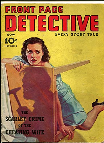 Front Page Detective Magazine November 1939-Cheating Wife- Albert Fisher - Magazine Covers Detective