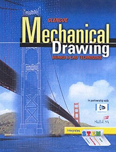 Mechanical Drawing Board & CAD Techniques, Student Edition (FRENCH: MECHANICAL DRAWING)