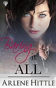 Baring It All by [Hittle, Arlene]