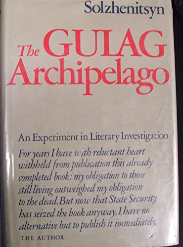 The Gulag Archipelago, 1918-1956: An Experiment in Literary Investigation (English and Russian Edition) -