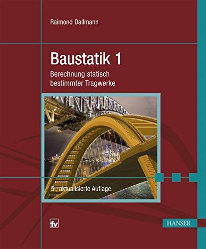 baustatik-1-berechnung-statisch-bestimmter-tragwerke