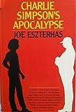 Charlie Simpson's Apocalypse, Joe Eszterhas, 039448424X