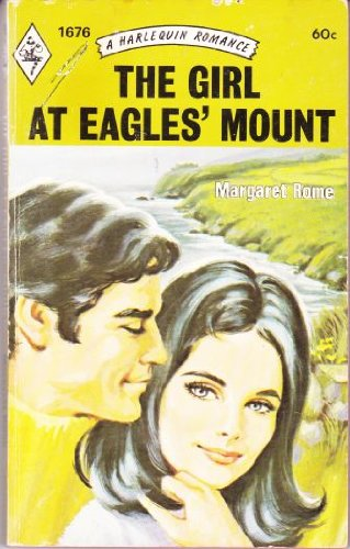 The Girl at Eagles' Mount (Harlequin Romance Ser., No. 1676)