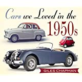 Cars We Loved in the 1950s