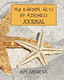 My Random Acts of Kindness Journal