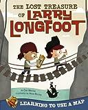 Lost Treasure of Larry Longfoot, Cari Meister, 1404883053