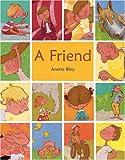 A Friend, Anette Bley, 1935279009