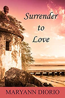 Surrender to Love by [Diorio, MaryAnn]