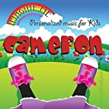 Imagine Me - Personalized just for Cameron - Pronounced ( Kam-Rin ) by Personalized Kid Music