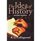 The Idea of History: With Lectures 1926-1928