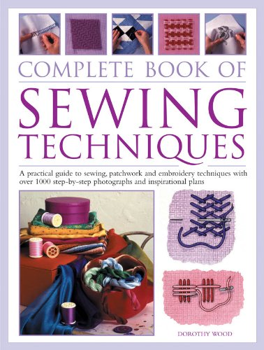 Complete Step-by-step Book of Sewing Techniques (Fine Machine Sewing)