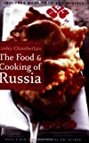 The Food and Cooking of Russia, Lesley Chamberlain, 0803264615