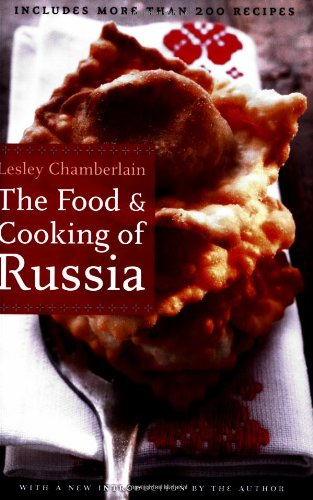 The Food and Cooking of Russia (At Table) by Lesley Chamberlain