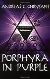 PORPHYRA in PURPLE, Andreas C. Chrysafis, 1904578020