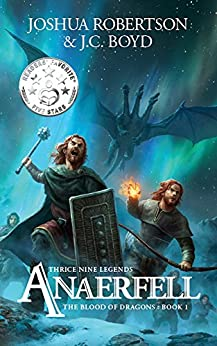 Anaerfell (The Blood of Dragons Book 1) by [Robertson, Joshua, Boyd, J.C.]