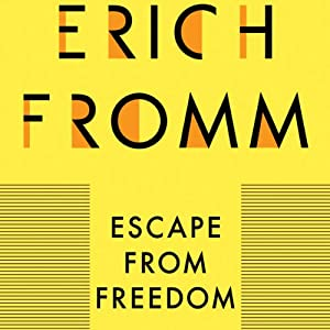 Escape from Freedom Audiobook