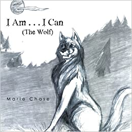 Book I Am . . . I Can by Marie Chase (2016-08-12)