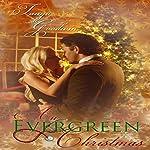 An Evergreen Christmas   Tanya Goodwin