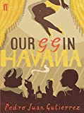 Front cover for the book Our GG in Havana by Pedro Juan Gutiérrez
