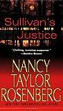 Sullivan's Justice, Nancy Taylor Rosenberg, 0786016248