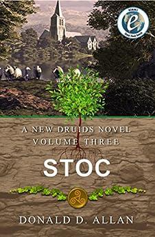 Stoc (A New Druids Series Book 3) by [Allan, Donald D.]