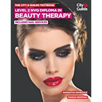 The City & Guilds Textbook: Level 2 NVQ Diploma in Beauty Therapy: includes Nails Services (Vocational)