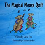 The Magical Mouse Quilt