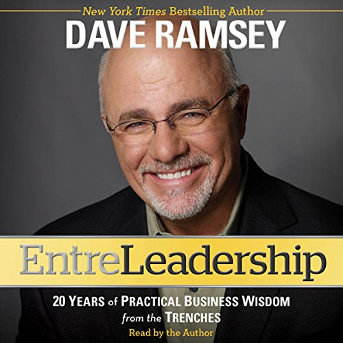Entreleadership: 20 Years of Practical Business Wisdom from the Trenches Audiobook [Free Download by Trial] thumbnail