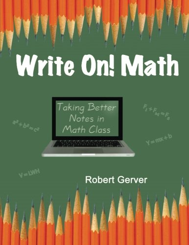 Write On! Math: Taking Better Notes in Math Class