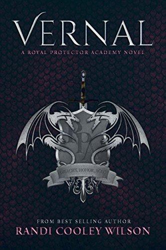Vernal: A Royal Protector Academy Novel (The Royal Protector Academy Book 1)