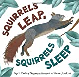 img - for Squirrels Leap, Squirrels Sleep book / textbook / text book