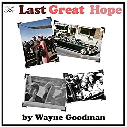 The Last Great Hope