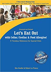 Let's Eat Out with Celiac/Coeliac and Food Allergies! Reference for Gluten and Allergy Free Diets