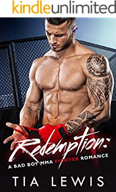 Redemption: A Bad Boy MMA Fighter Romance (Warrior Zone Fighters Book 1)