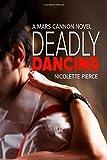 Deadly Dancing, Nicolette Pierce, 1499564953