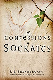 The Confessions Of Socrates by R. L. Prendergast ebook deal
