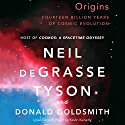 Origins: Fourteen Billion Years of Cosmic Evolution Audiobook by Neil deGrasse Tyson, Donald Goldsmith Narrated by Kevin Kenerly