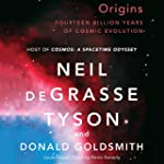 Origins: Fourteen Billion Years of Co...