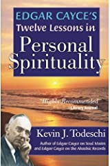 Edgar Cayce's Twelve Lessons in Personal Spirituality Paperback
