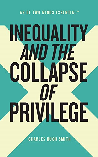 Inequality and the collapse of privilege an of two minds inequality and the collapse of privilege an of two minds essential book 2 by fandeluxe Images