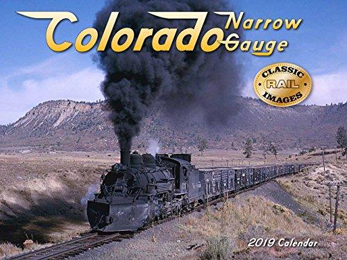 Colorado Narrow Gauge 2019 Calendar