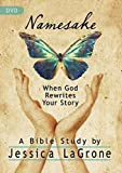 Namesake: Women's Bible Study DVD: When God Rewrites Your Story