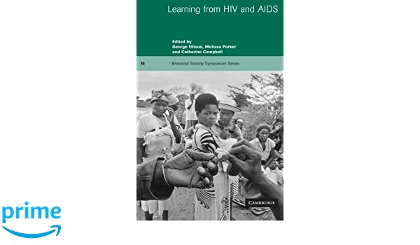 Learning from HIV and AIDS (Biosocial Society Symposium Series)